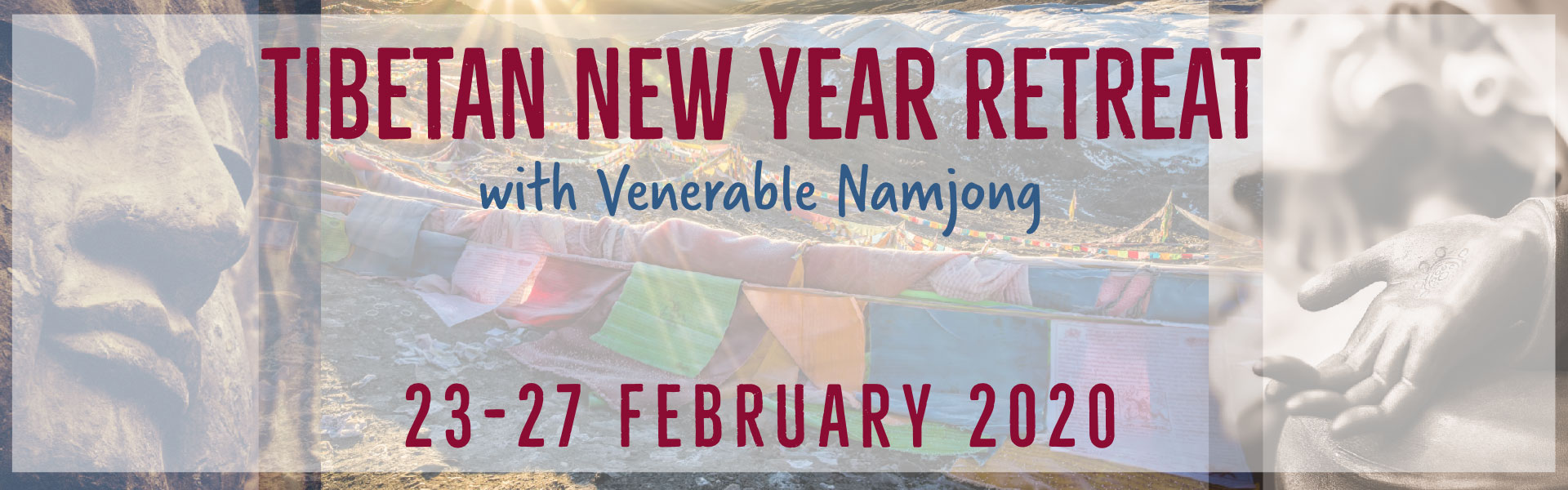 Tibetan New Year Retreat
